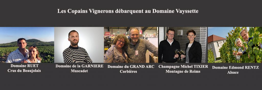 The winegrower friends come to Domaine Vayssette